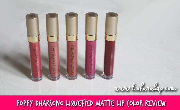 Poppy Dharsono Liquefied Matte Lip Color Review